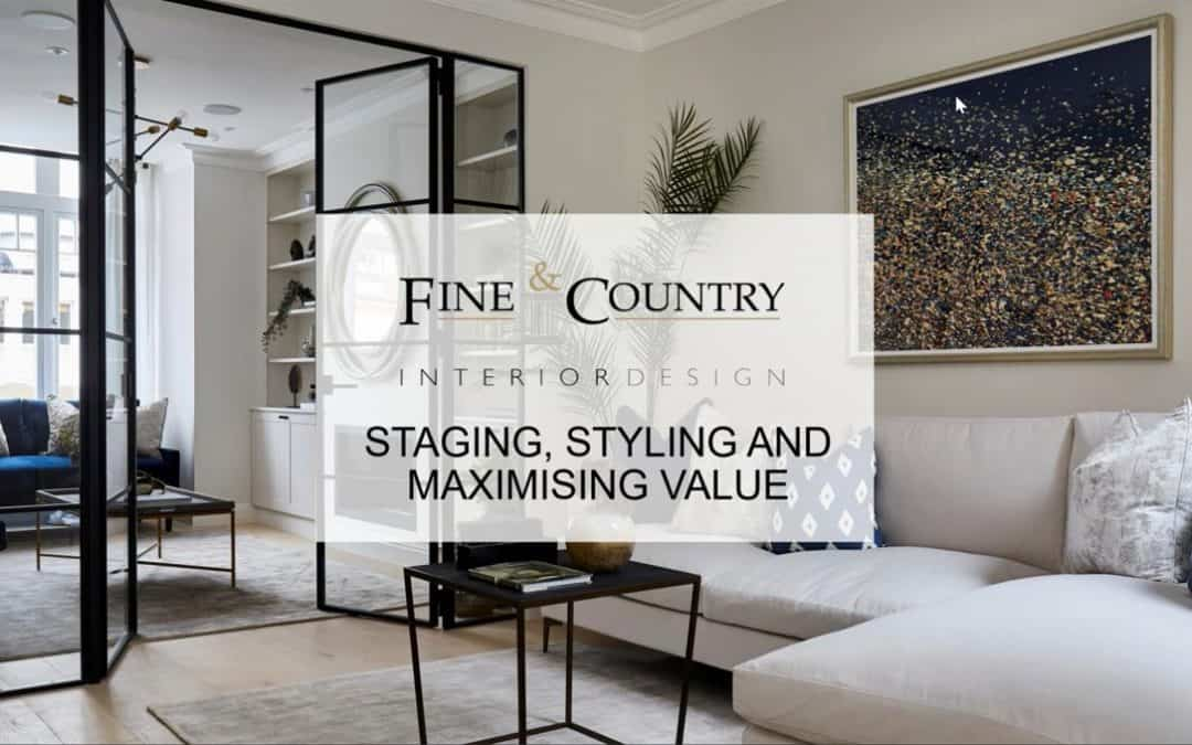 Staging, Styling and Maximising Value